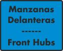Manzanas Delanteras / Front Hubs