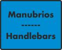 Manubrios / Handlebars