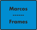 Marcos / Frames