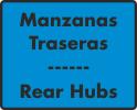 Manzanas Traseras / Rear Hubs