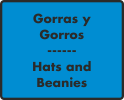 Gorras y Gorros / Hats and Beanies